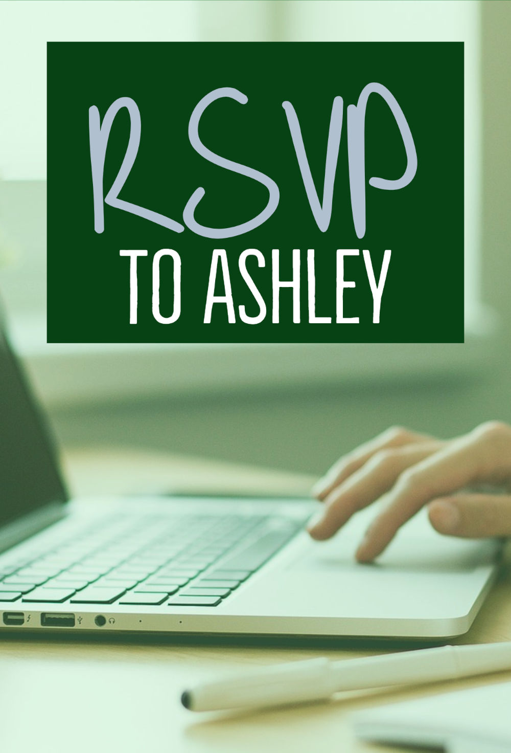 RSVP to Ashley