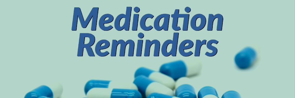 Medication Reminders